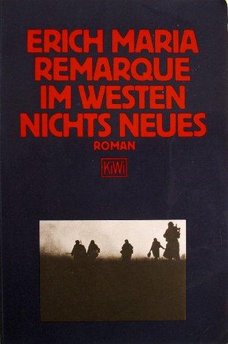 Im Westen nichts Neues: Erich Maria Remarque
