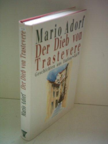 9783462023305: Der Dieb von Trastevere. Geschichten aus Italien.