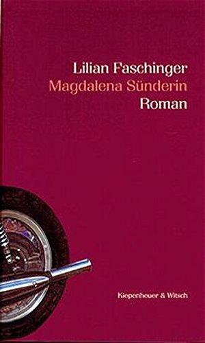 Magdalena Sunderin: Roman (German Edition): Faschinger, Lilian
