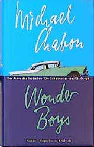 Wonder boys : Roman. Dt. von Hans: Chabon, Michael: