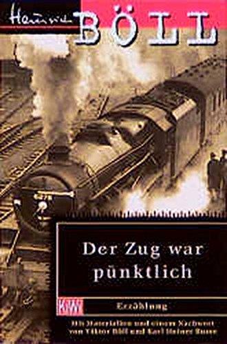 9783462025408: Der Zug war pünktlich