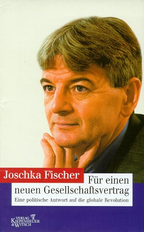 Für einen neuen Gesellschaftsvertrag. Eine politische Antwort auf die globale Revolution.: Fischer,...