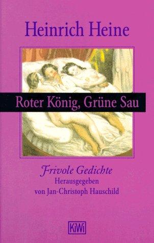9783462025842: Roter K�nig, Gr�ne Sau. Frivole Gedichte