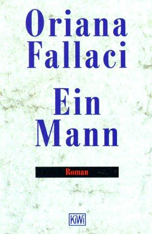 Ein Mann. - Fallaci, Oriana