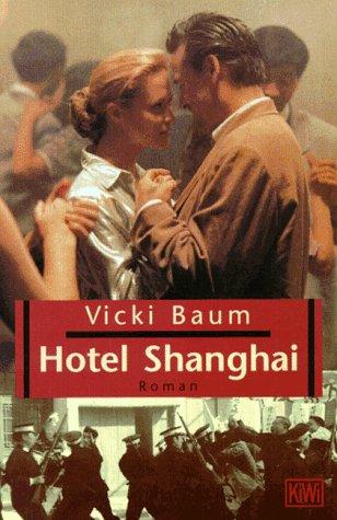 9783462026726: Hotel Shanghai.