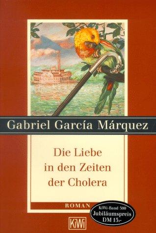 9783462026764: Der Liebe in Den Zeiten Der Cholera