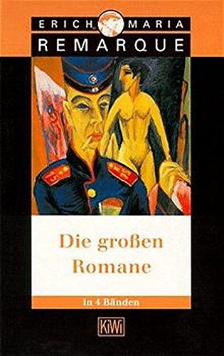 Die grossen Romane - Band 1 -: Remarque, Erich M
