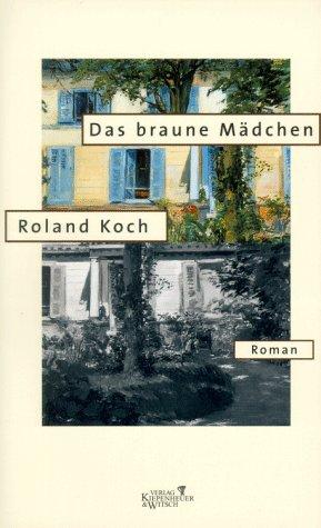 9783462026979: Das braune Madchen: Roman (German Edition)