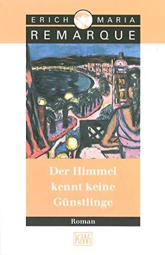 9783462027273: Der Himmel Kennt Keine Gunstlinge (German Edition)