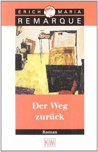 9783462027280: Der Weg Zuruck (German Edition)