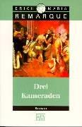 9783462027297: Drei Kameraden (German Edition)