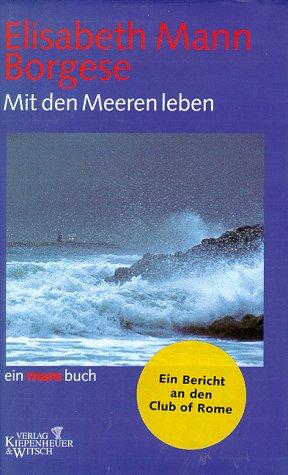 9783462028683: Mit den Meeren leben.