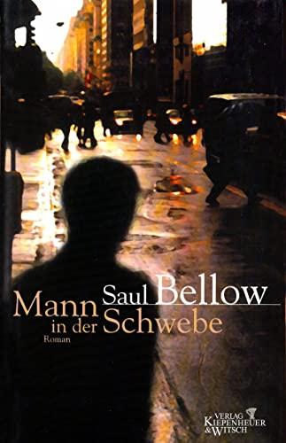 Der Mann in der Schwebe. Roman. (3462029207) by Saul Bellow