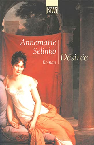 D'sir'e. Roman. (3462031023) by Annemarie Selinko