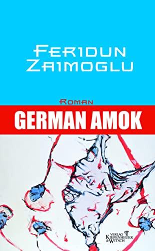 9783462031287: German Amok.