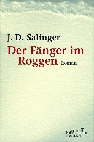 Der Fänger im Roggen: Salinger Jerome D.
