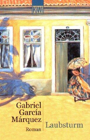 Laubsturm.: Garcia Marquez, Gabriel
