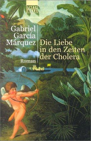 9783462032055: Die Liebe in Den Zeiten Der Choler