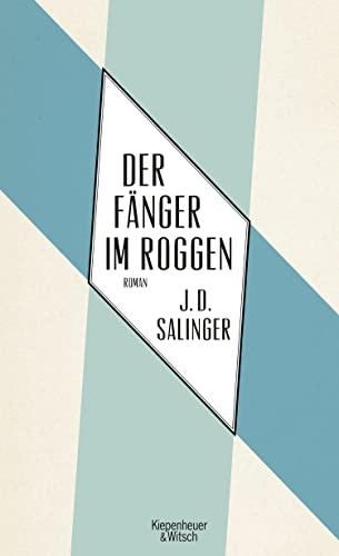 Der Fänger im Roggen: Salinger, Jerome D.