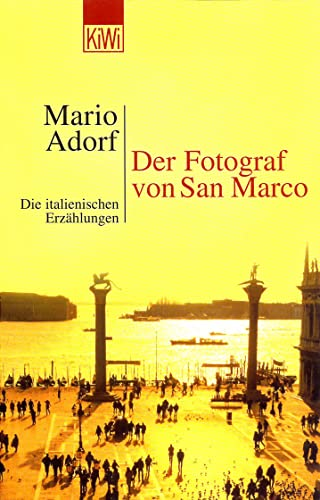 9783462032413: Der Fotograf von San Marco: Die italienischen Erzählungen