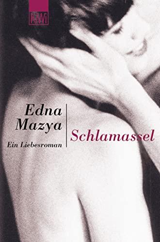 9783462032437: Schlamassel. Ein Liebesroman.