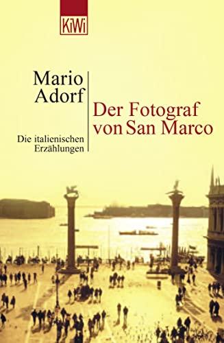 9783462033540: Der Fotograf von San Marco: Die italienischen Erzählungen