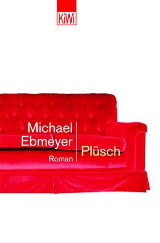 Plüsch: Roman (KiWi)