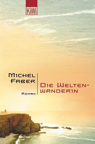9783462033984: Die Weltenwanderin.