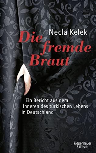 9783462034691: Die Fremde Braut
