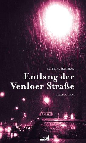 9783462035360: Entlang der Venloer Straáe