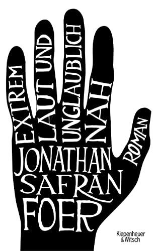 Extrem laut und unglaublich nah: Foer, Jonathan Safran