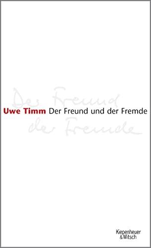 9783462036091: Der Freund und der Fremde