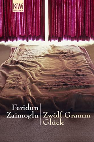 9783462036305: Zw�lf Gramm Gl�ck: Erz�hlungen