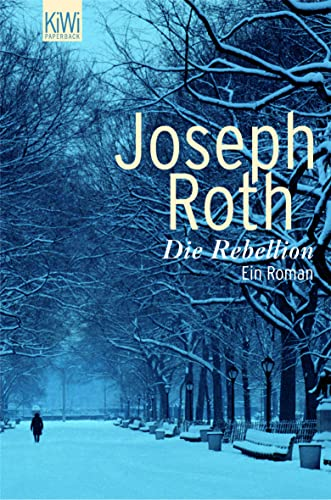 9783462036367: Die Rebellion: Ein Roman