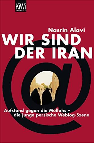 9783462036510: Wir sind der Iran