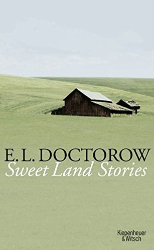 Sweet Land Stories: Doctorow, E. L.