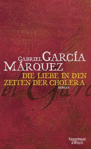 Liebe in den Zeiten der Cholera: Gabriel García Márquez