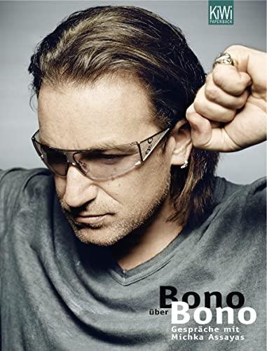 9783462037463: Bono �ber Bono: Gespr�che mit Michka Assayas