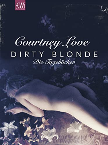 Dirty Blonde: Courtney Love