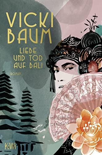 9783462037999: Liebe und Tod auf Bali