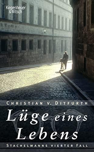 9783462039337: Lüge eines Lebens: Stachelmanns vierter Fall