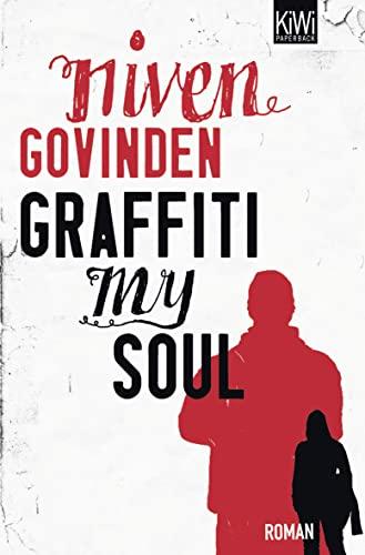 9783462039818: Graffiti My Soul