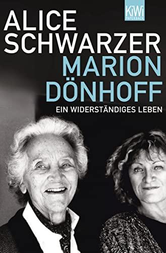 Marion Dönhoff - ein widerständiges Leben - Schwarzer, Alice