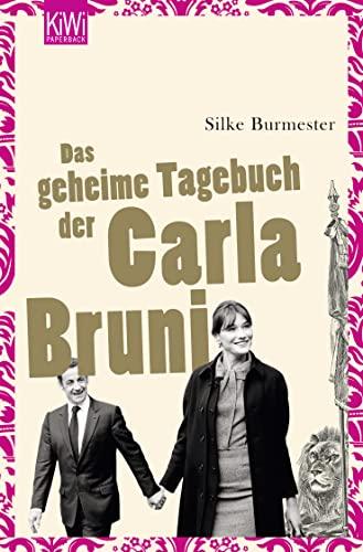 9783462040661: Das geheime Tagebuch der Carla Bruni