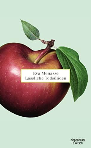 Lässliche Todsünden: Menasse, Eva