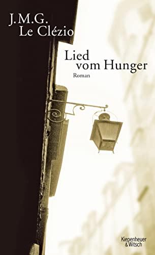 9783462041361: Lied vom Hunger