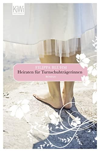 9783462042085: Heiraten f�r Turnschuhtr�gerinnen