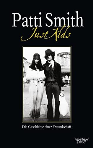 9783462042283: Just Kids: Geschichte einer Freundschaft