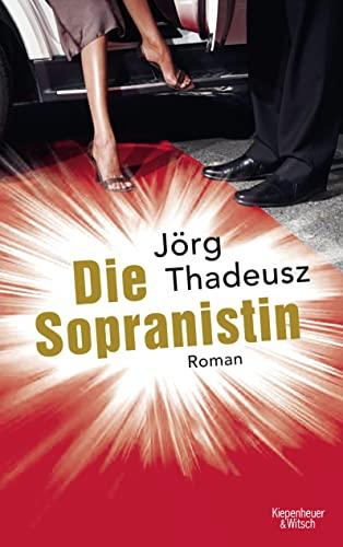 9783462042627: Die Sopranistin