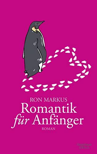 9783462042917: Romantik für Anfänger